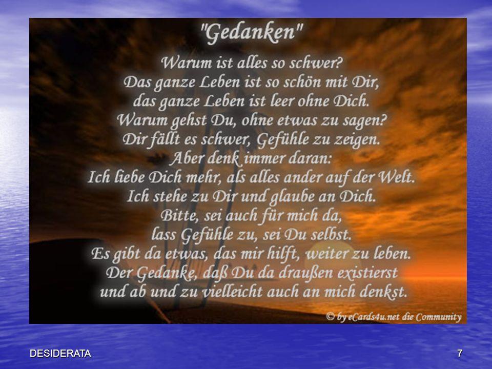 DESIDERATA48 N a t u r Ahme den Gang der Natur nach.
