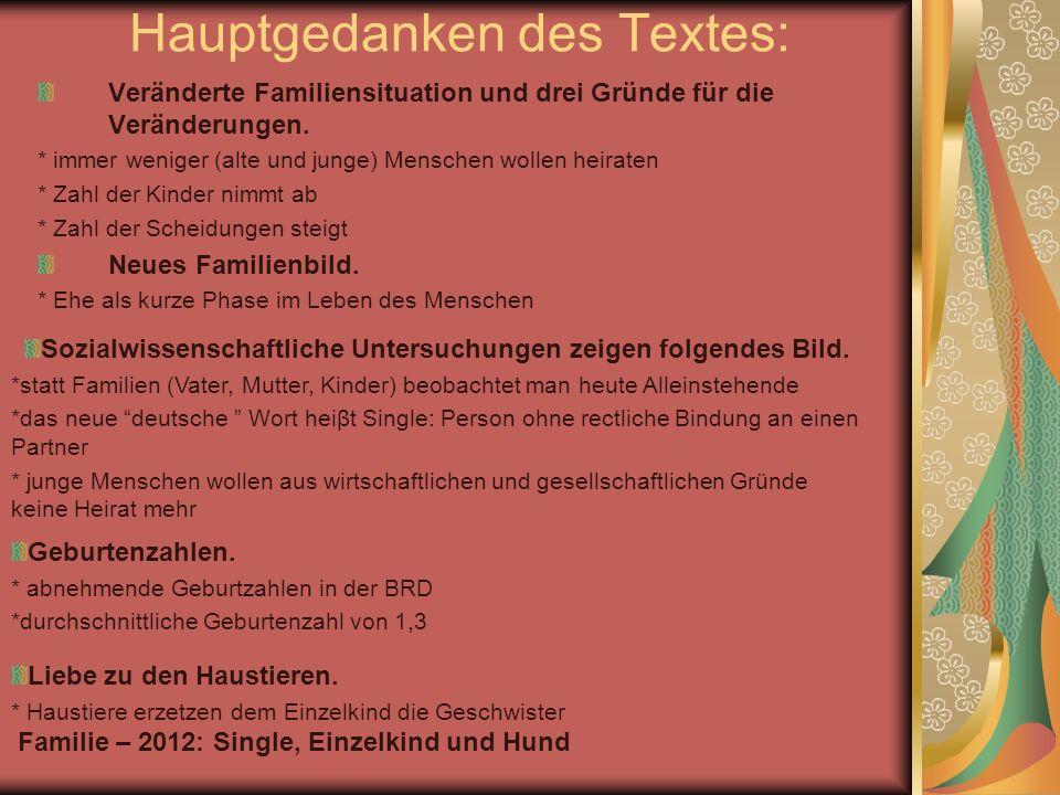 Teilen des Textes: Veränderte Familiensituation und drei Gründe für die Veränderungen.