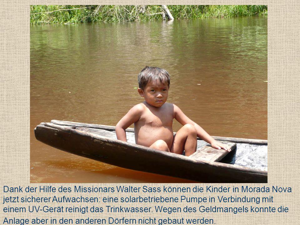 Dank der Hilfe des Missionars Walter Sass können die Kinder in Morada Nova jetzt sicherer Aufwachsen: eine solarbetriebene Pumpe in Verbindung mit einem UV-Gerät reinigt das Trinkwasser.