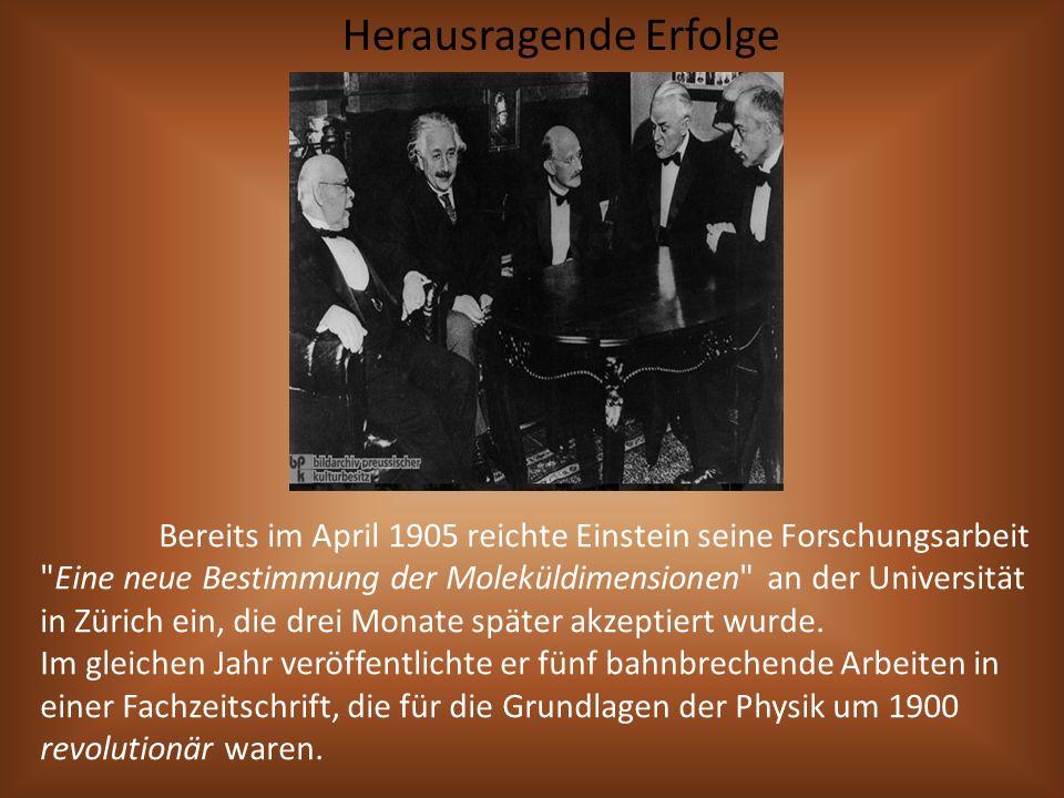 Bereits im April 1905 reichte Einstein seine Forschungsarbeit