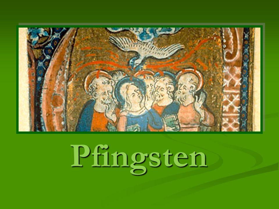Pfingsten Pfingsten