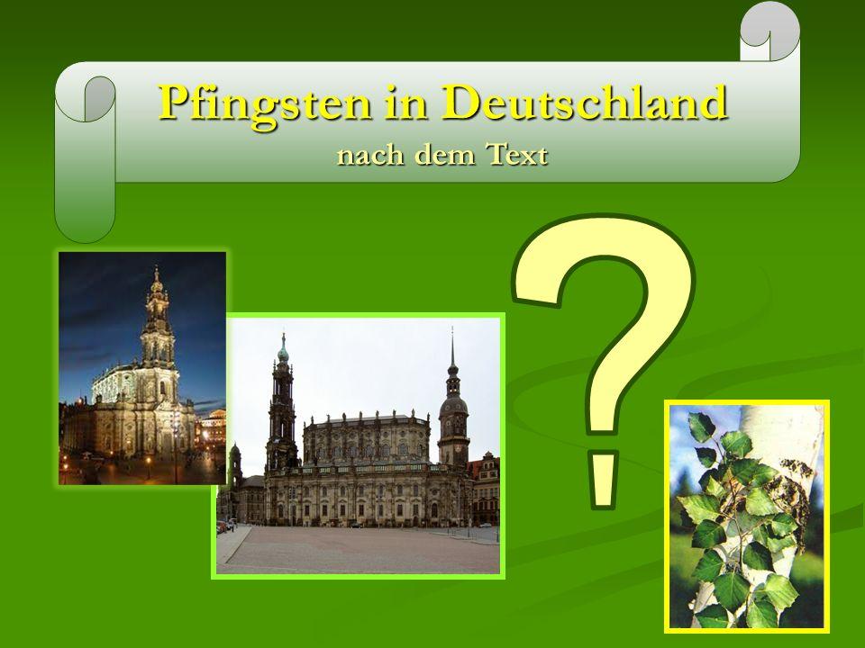Pfingsten in Deutschland nach dem Text