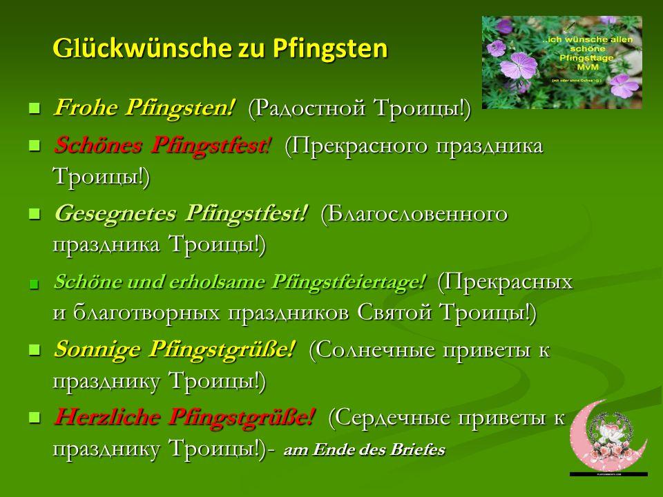 Gl ückwünsche zu Pfingsten Gl ückwünsche zu Pfingsten Frohe Pfingsten.