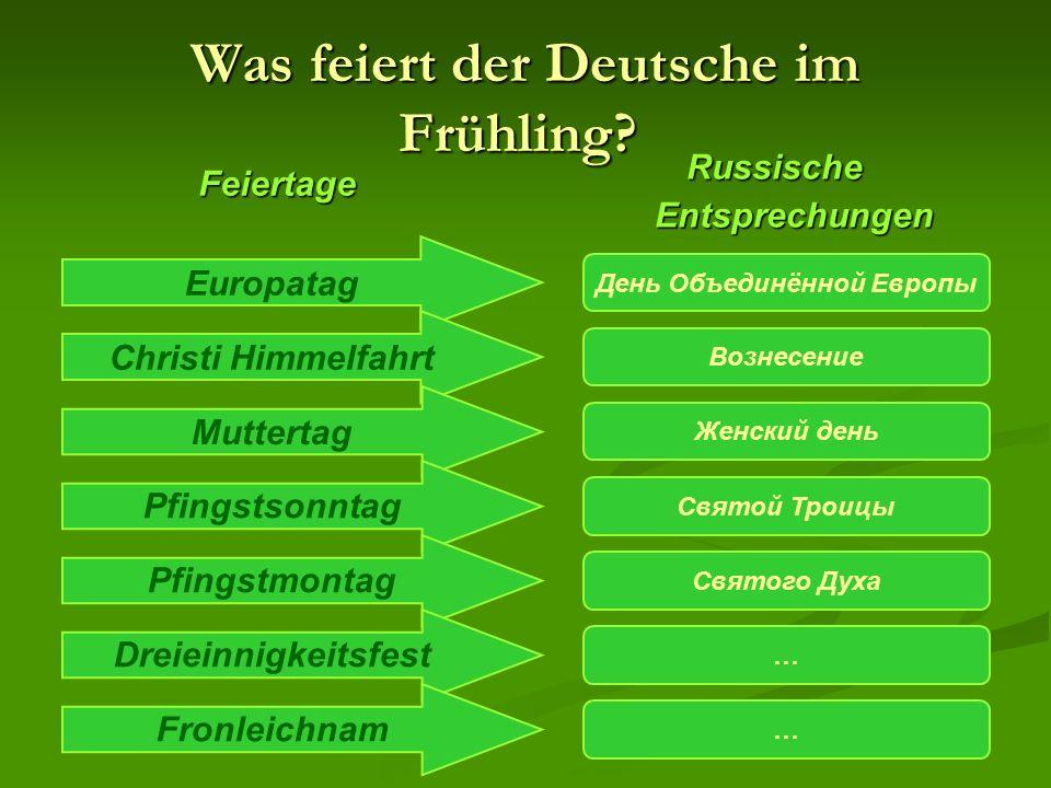 Was feiert der Deutsche im Frühling. Was feiert der Deutsche im Frühling.