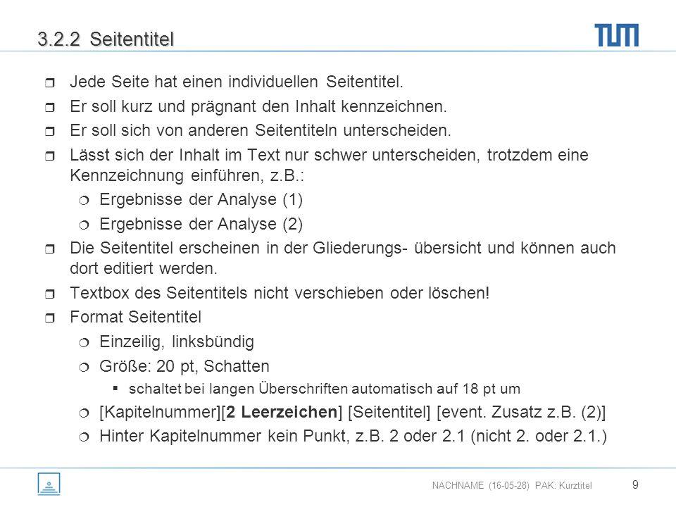 NACHNAME (16-05-28) PAK: Kurztitel 20 4.3 Fremde Fundstelle -> Eigene Literturliste (1) FundstelleLiteraturliste Reineke Fuchs Fuchs R R EINEKE F UCHS Fuchs R R.