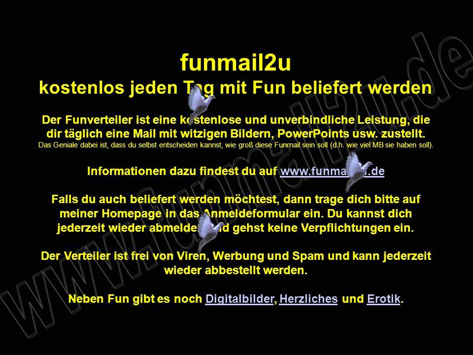 verteilt durch www.funmail2u.dewww.funmail2u.de brigitte.rokyta@mnet-mail.de