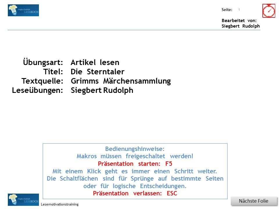 Übungsart: Seite: Bearbeitet von: Siegbert Rudolph Lesemotivationstraining Spezielle Übungen Titel: Quelle: Nächste Folie Wörterschlange.