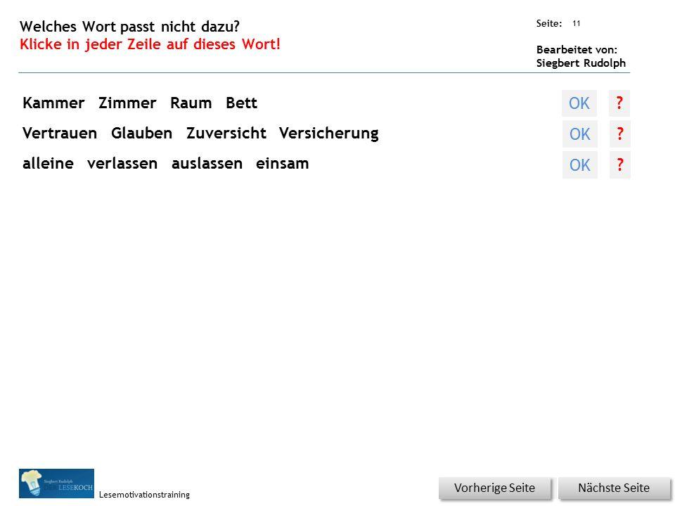 Übungsart: Seite: Bearbeitet von: Siegbert Rudolph Lesemotivationstraining 11 Welches Wort passt nicht dazu.