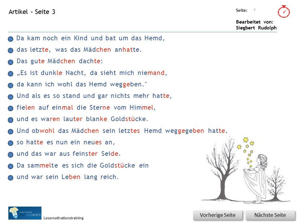 Übungsart: Seite: Bearbeitet von: Siegbert Rudolph Lesemotivationstraining Artikel – Seite 3 Da kam noch ein Kind und bat um das Hemd, das letzte, was das Mädchen anhatte.