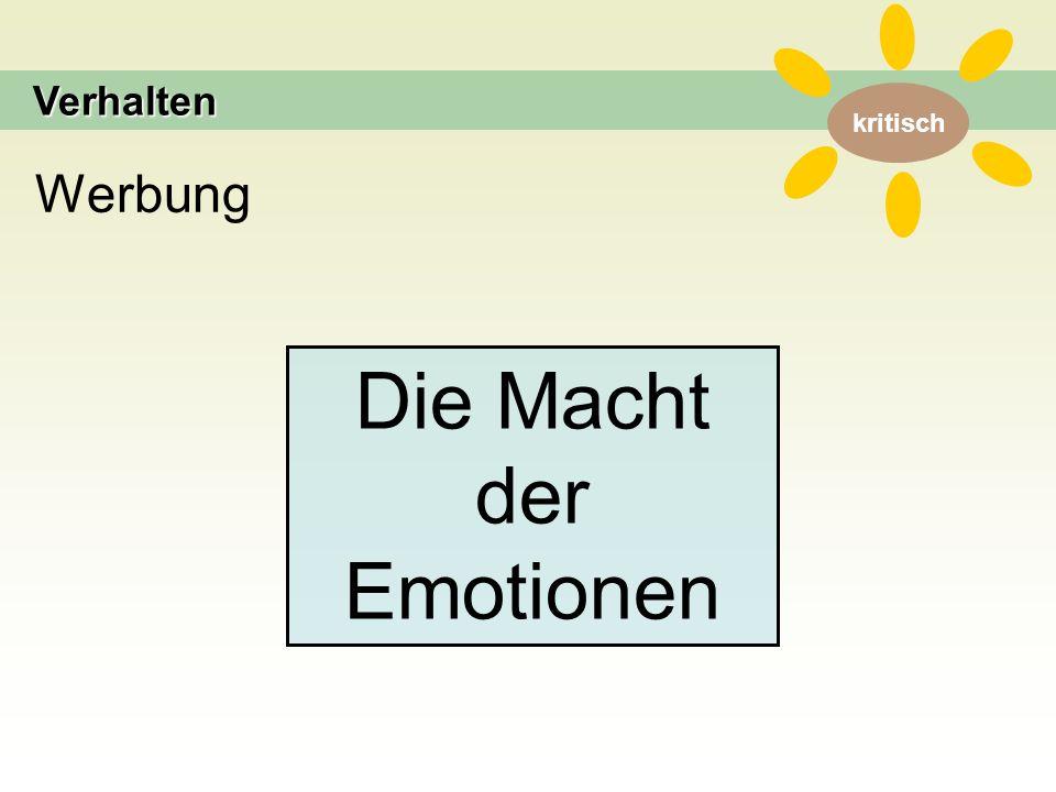 kritisch WerbungVerhalten Die Macht der Emotionen