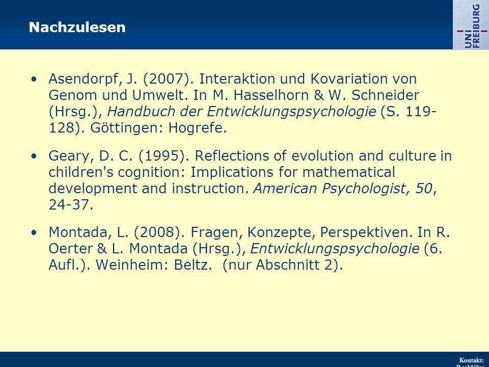 Kontakt: Renkl@ps ychologie.uni- freiburg.d e URL: http://w ww.psych ologie.uni - freiburg.d e/einricht ungen/Pa edagogisc he/ Asendorpf, J.