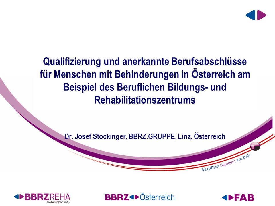 Qualifizierung und anerkannte Berufsabschlüsse für Menschen mit Behinderungen in Österreich am Beispiel des Beruflichen Bildungs- und Rehabilitationszentrums Dr.