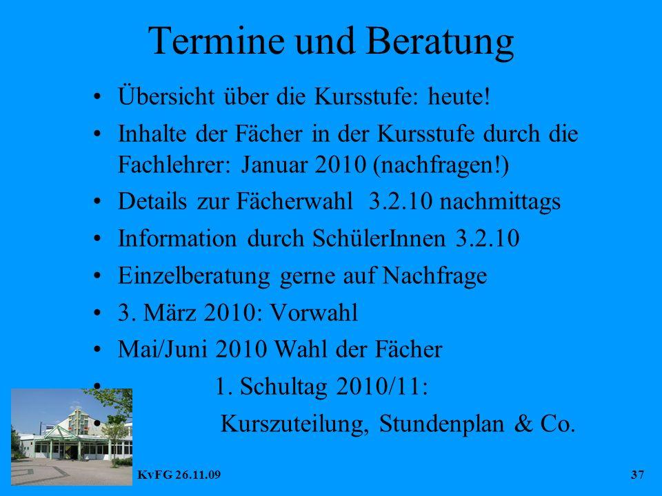 KvFG 26.11.0937 Termine und Beratung Übersicht über die Kursstufe: heute.