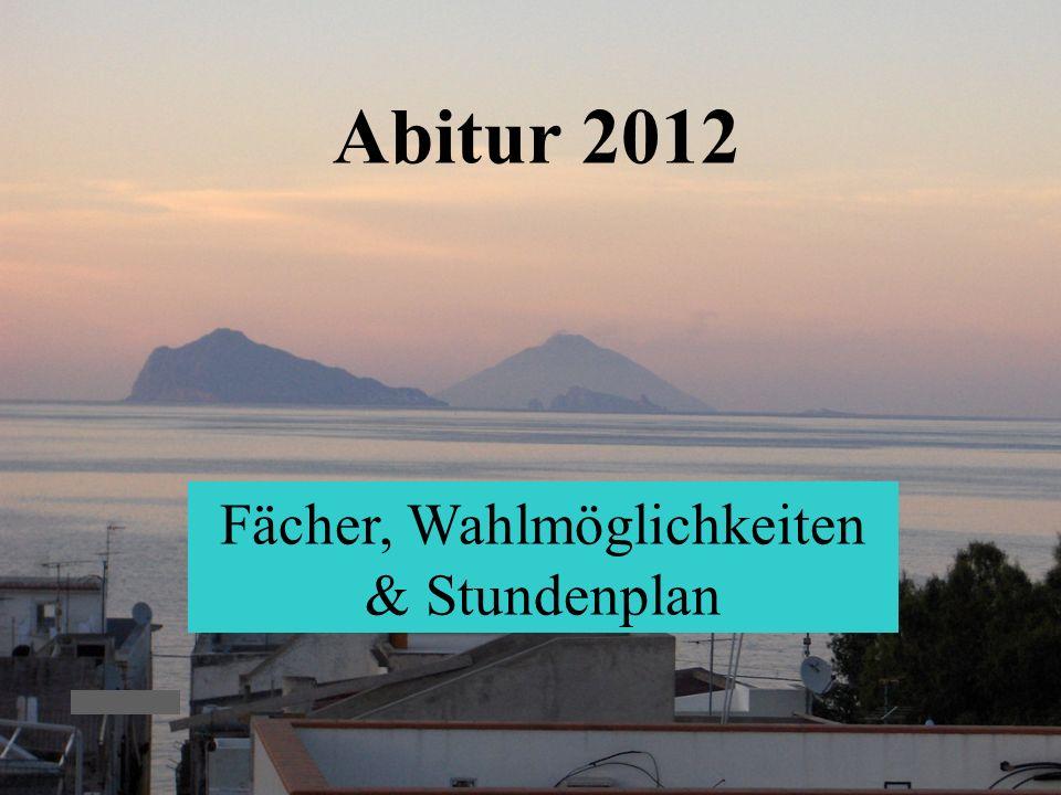 KvFG 26.11.094 Abitur 2012 Fächer, Wahlmöglichkeiten & Stundenplan