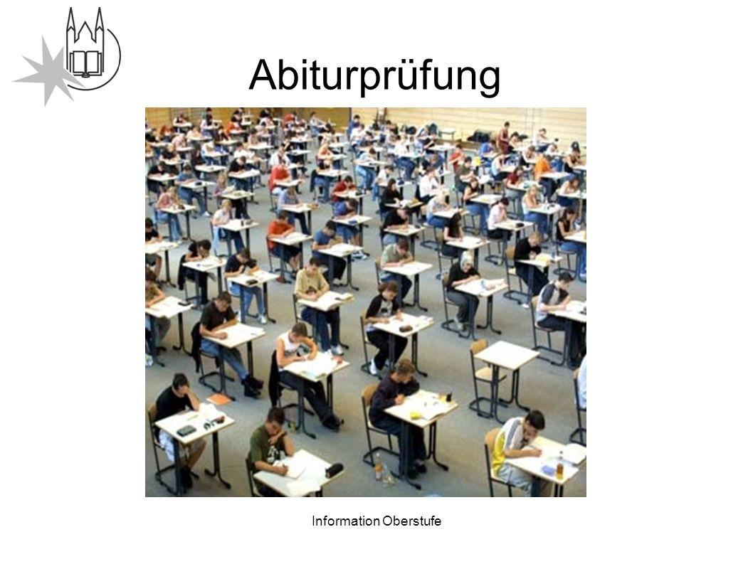 Information Oberstufe Abiturprüfung