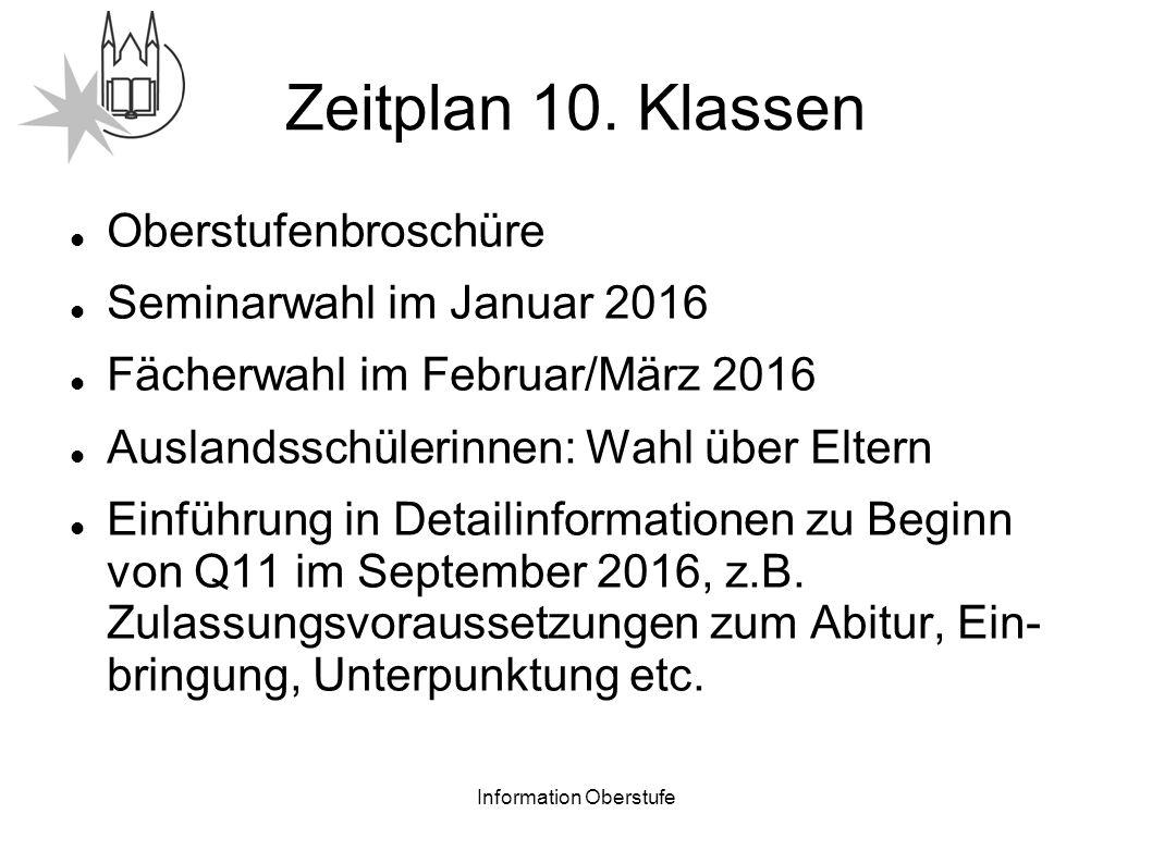 Information Oberstufe Zeitplan 10.