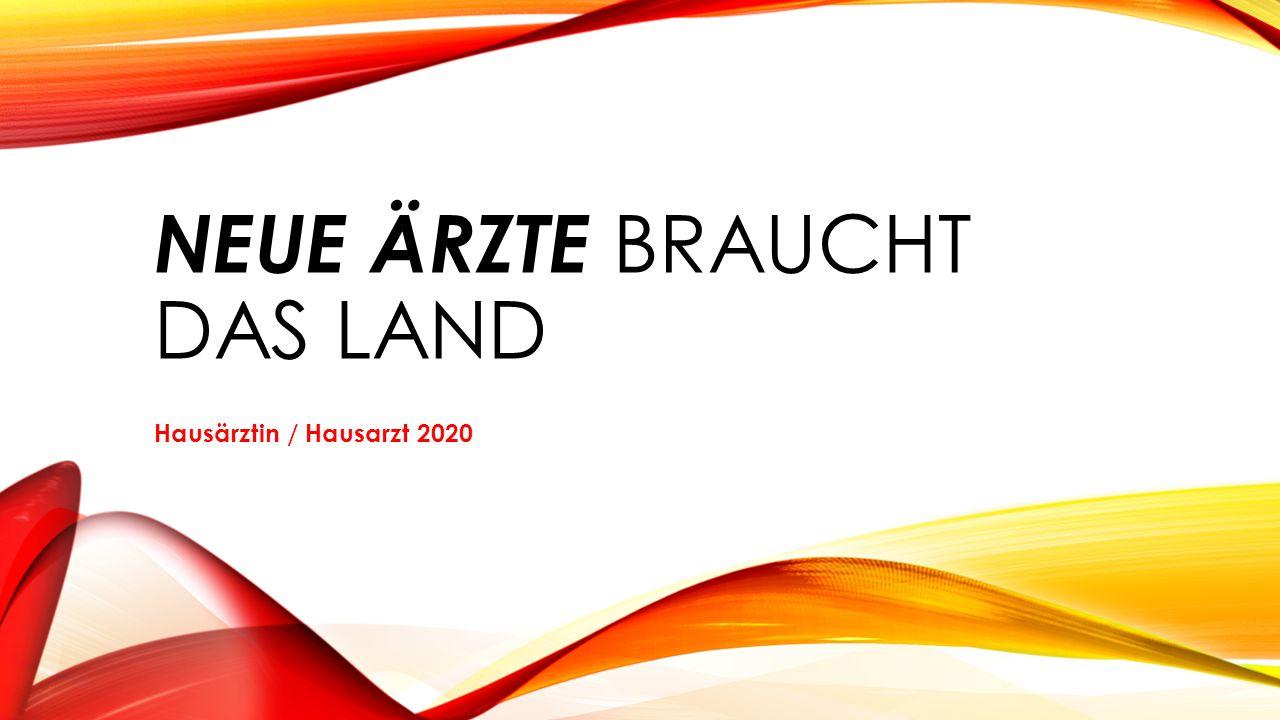 NEUE ÄRZTE BRAUCHT DAS LAND Hausärztin / Hausarzt 2020