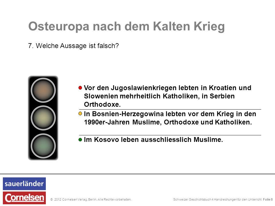 Schweizer Geschichtsbuch 4 Handreichungen für den Unterricht Folie 0© 2012 Cornelsen Verlag, Berlin. Alle Rechte vorbehalten. Unter dem osmanischen Su