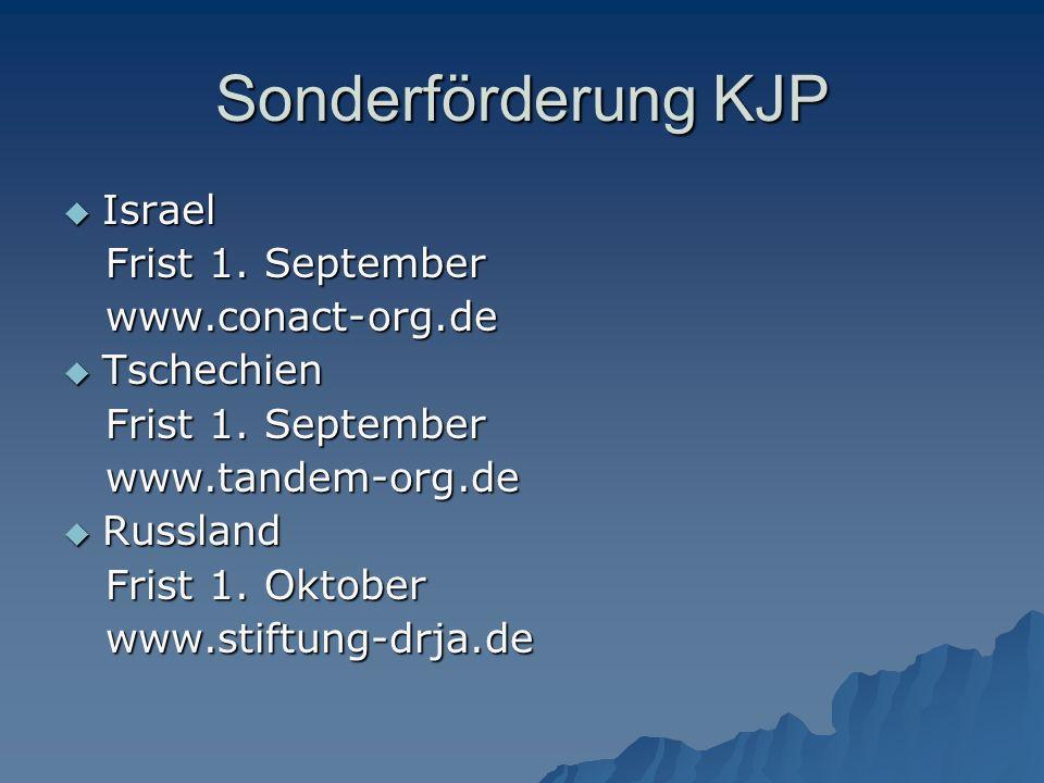 Sonderförderung KJP  Israel Frist 1.September Frist 1.