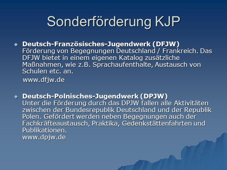 Sonderförderung KJP  Deutsch-Französisches-Jugendwerk (DFJW) Förderung von Begegnungen Deutschland / Frankreich.