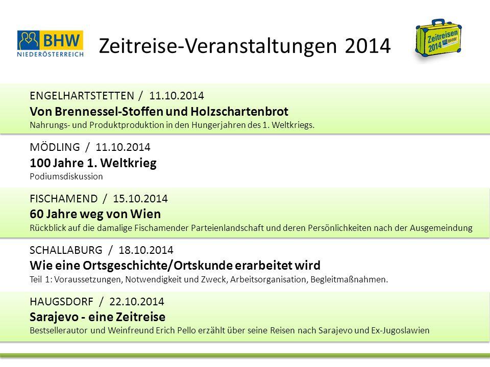 Zeitreise-Veranstaltungen 2014 ENGELHARTSTETTEN / 11.10.2014 Von Brennessel-Stoffen und Holzschartenbrot Nahrungs- und Produktproduktion in den Hungerjahren des 1.