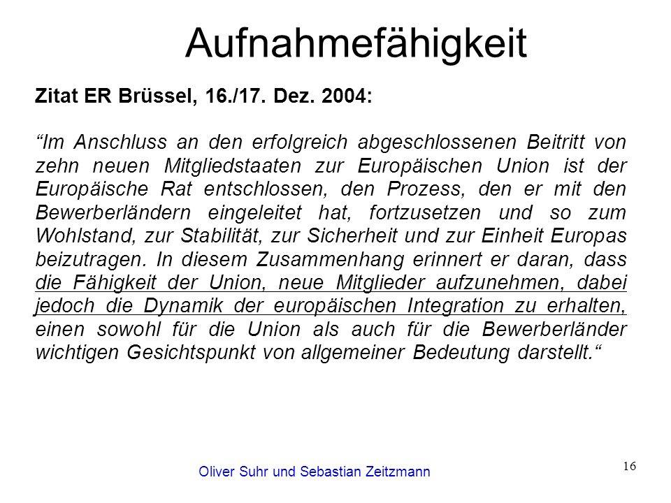 """Oliver Suhr und Sebastian Zeitzmann 16 Aufnahmefähigkeit Zitat ER Brüssel, 16./17. Dez. 2004: """"Im Anschluss an den erfolgreich abgeschlossenen Beitrit"""