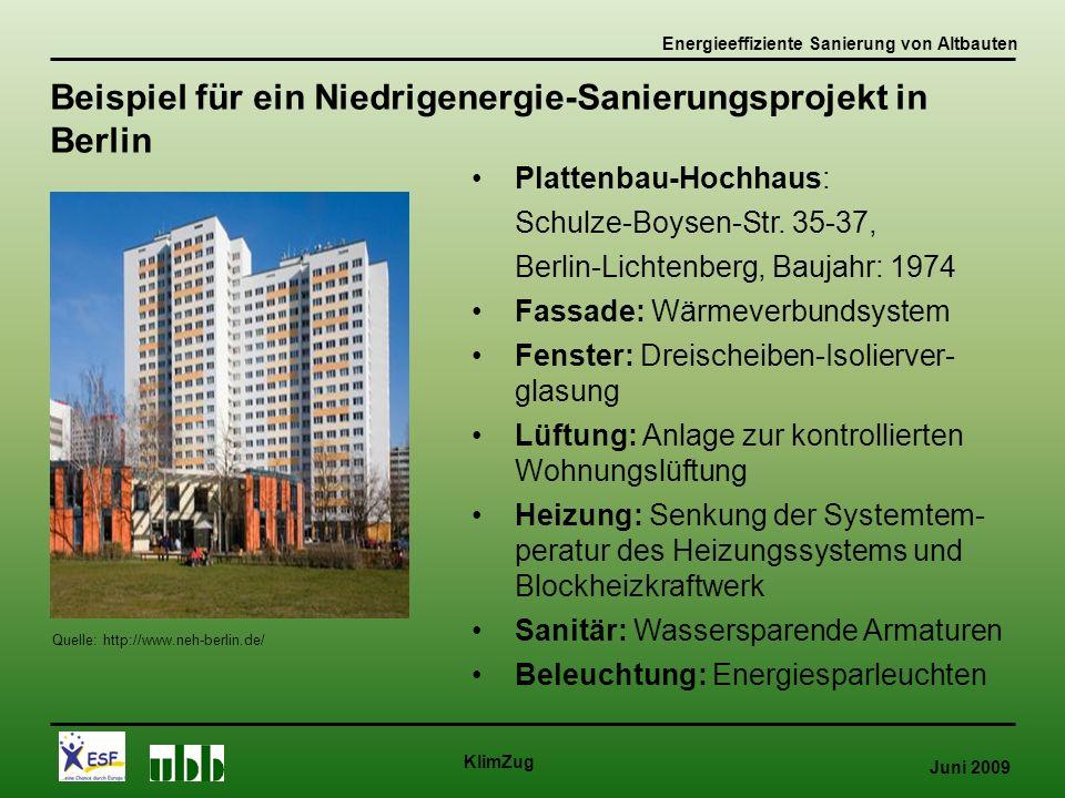 Juni 2009 KlimZug Quelle: http://www.neh-berlin.de/ Plattenbau-Hochhaus: Schulze-Boysen-Str.