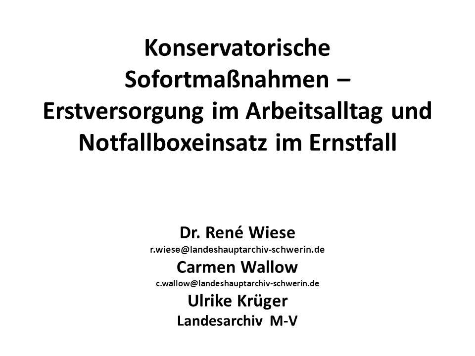 Konservatorische Sofortmaßnahmen – Erstversorgung im Arbeitsalltag und Notfallboxeinsatz im Ernstfall Dr.
