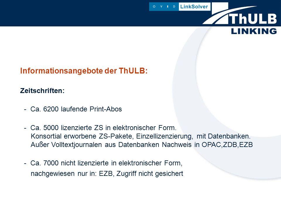 Informationsangebote der ThULB: Zeitschriften: - Ca.