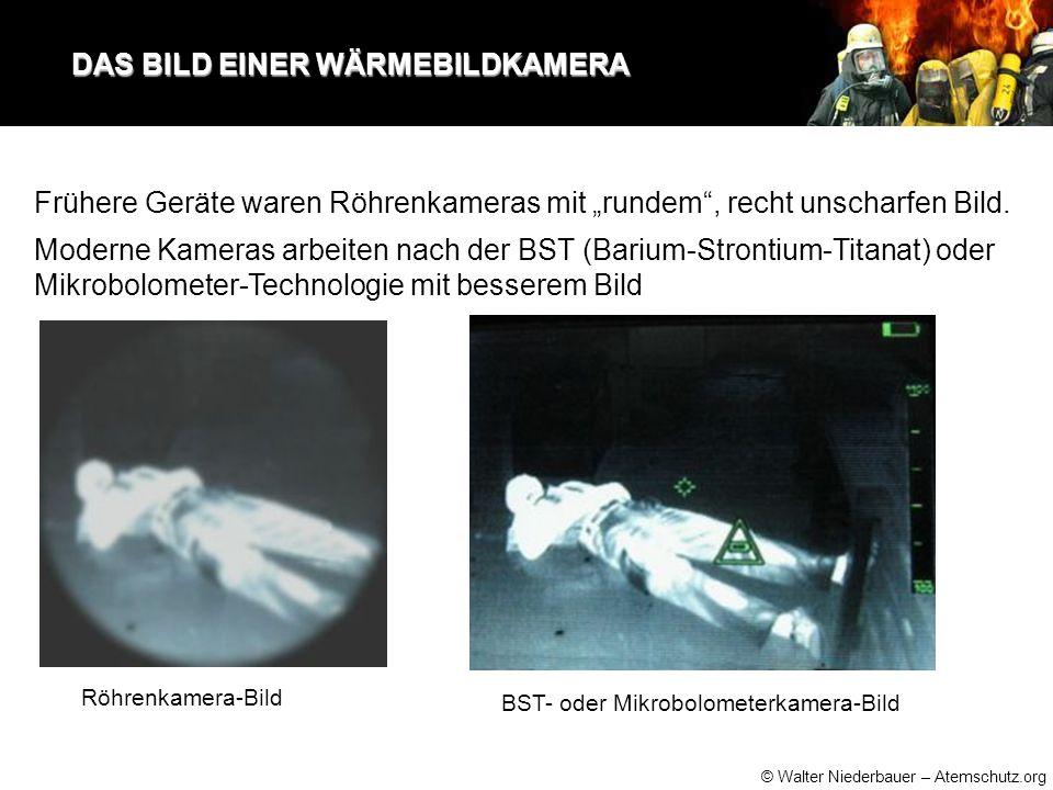 """© Walter Niederbauer – Atemschutz.org DAS BILD EINER WÄRMEBILDKAMERA DAS BILD EINER WÄRMEBILDKAMERA Frühere Geräte waren Röhrenkameras mit """"rundem , recht unscharfen Bild."""