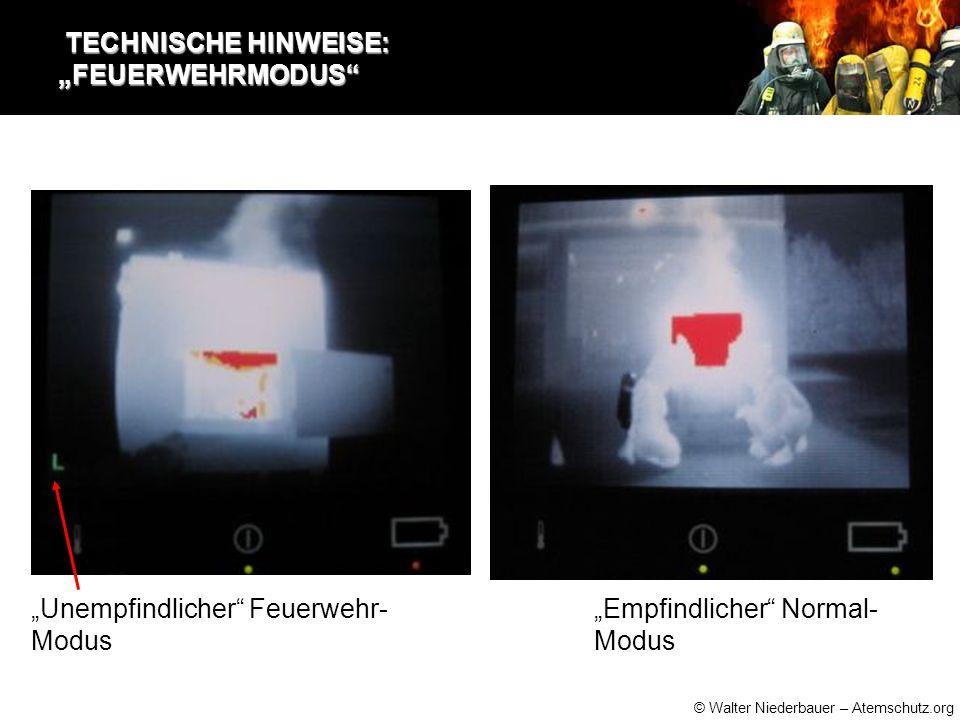 """© Walter Niederbauer – Atemschutz.org TECHNISCHE HINWEISE: """"FEUERWEHRMODUS TECHNISCHE HINWEISE: """"FEUERWEHRMODUS """"Empfindlicher Normal- Modus """"Unempfindlicher Feuerwehr- Modus"""