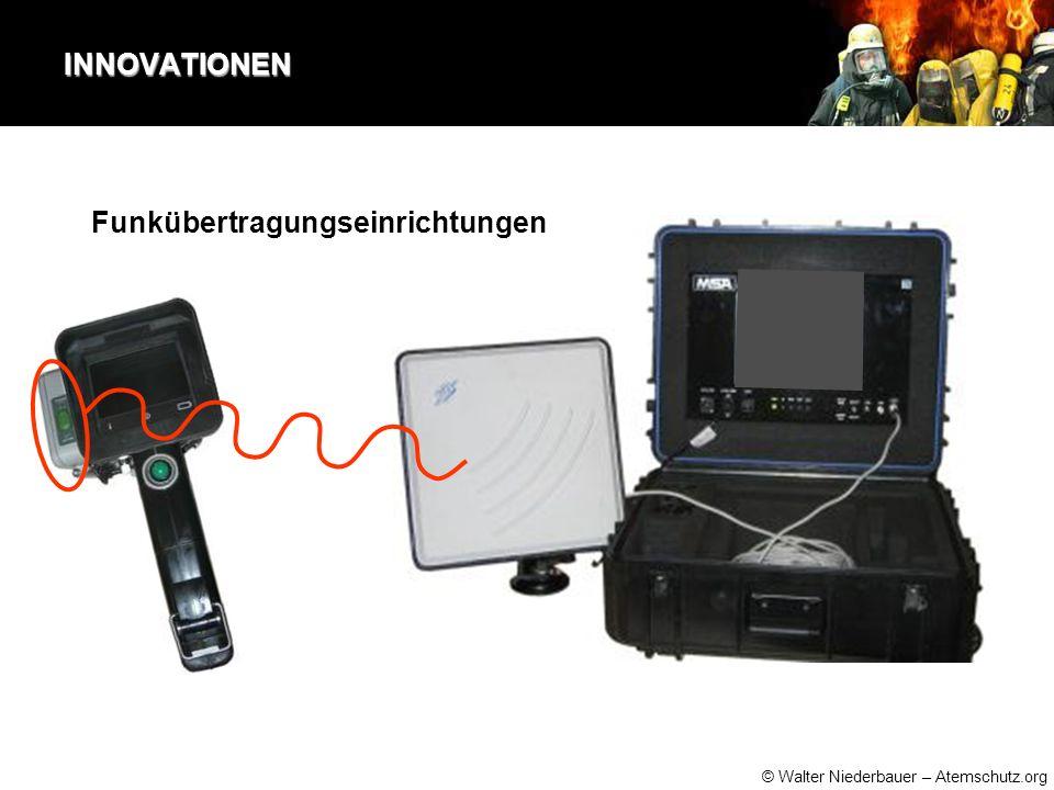© Walter Niederbauer – Atemschutz.org INNOVATIONEN Funkübertragungseinrichtungen