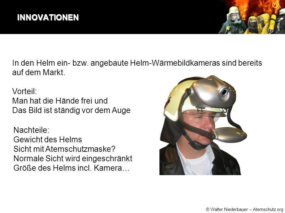 INNOVATIONEN In den Helm ein- bzw. angebaute Helm-Wärmebildkameras sind bereits auf dem Markt.