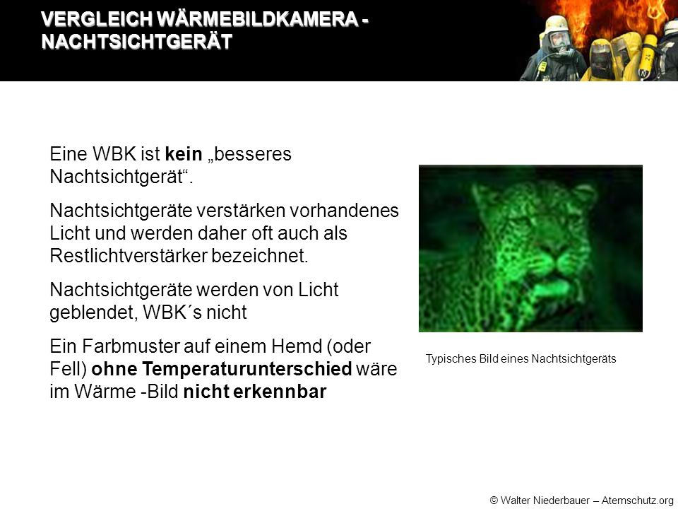 """© Walter Niederbauer – Atemschutz.org VERGLEICH WÄRMEBILDKAMERA - NACHTSICHTGERÄT Eine WBK ist kein """"besseres Nachtsichtgerät ."""