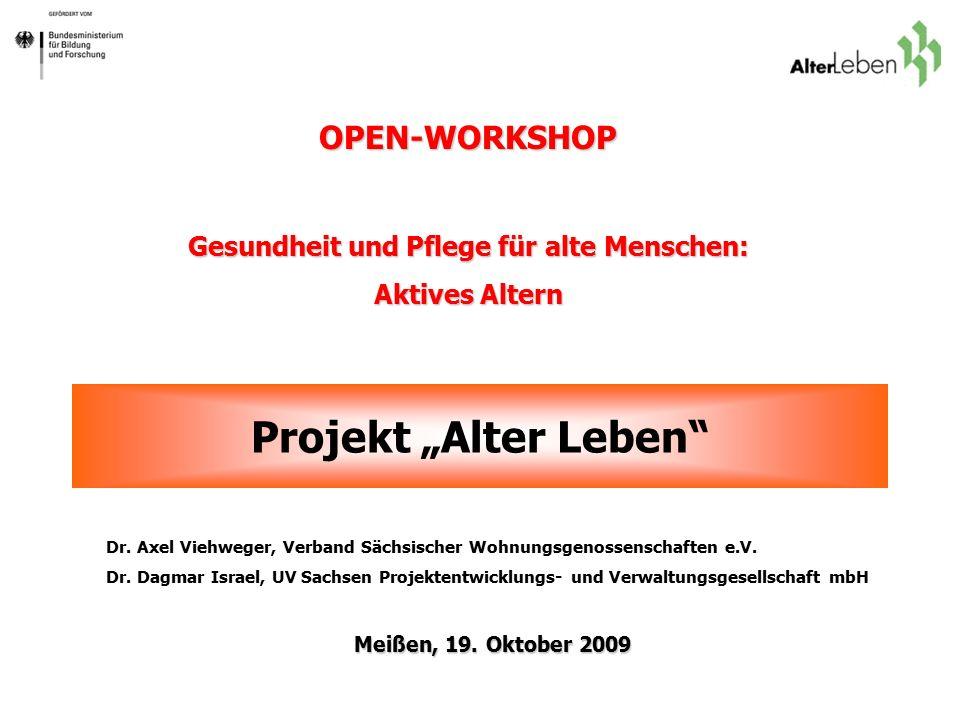 """Projekt """"Alter Leben Dr. Axel Viehweger, Verband Sächsischer Wohnungsgenossenschaften e.V."""