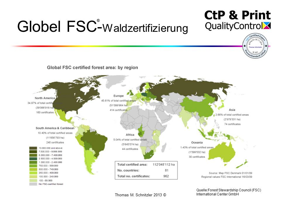 Thomas M. Schnitzler 2013 © Globel FSC- Waldzertifizierung Quelle:Forest Stewardship Council (FSC) International Center GmbH ®