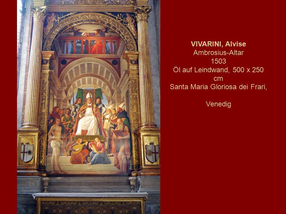 VIVARINI, Alvise Ambrosius-Altar 1503 Öl auf Leindwand, 500 x 250 cm Santa Maria Gloriosa dei Frari, Venedig