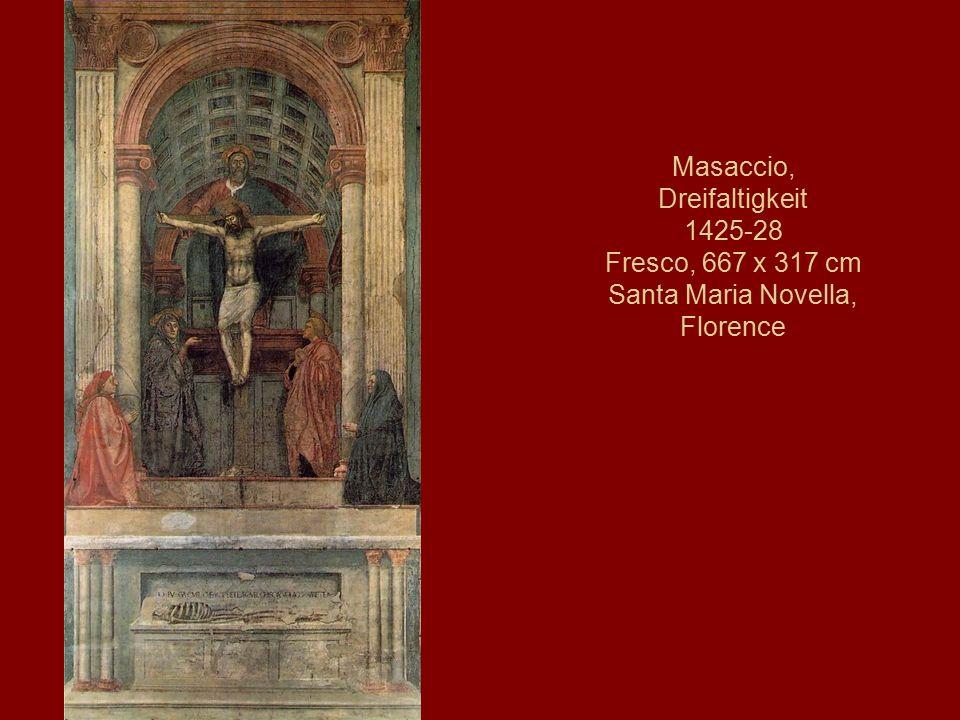 Masaccio, Dreifaltigkeit 1425-28 Fresco, 667 x 317 cm Santa Maria Novella, Florence