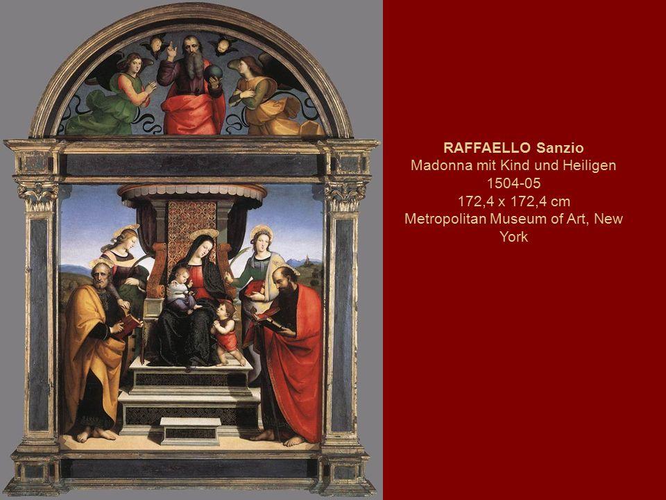 RAFFAELLO Sanzio Madonna mit Kind und Heiligen 1504-05 172,4 x 172,4 cm Metropolitan Museum of Art, New York