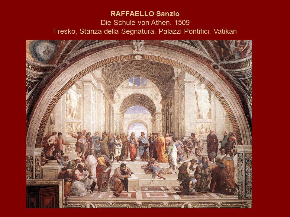 RAFFAELLO Sanzio Die Schule von Athen, 1509 Fresko, Stanza della Segnatura, Palazzi Pontifici, Vatikan