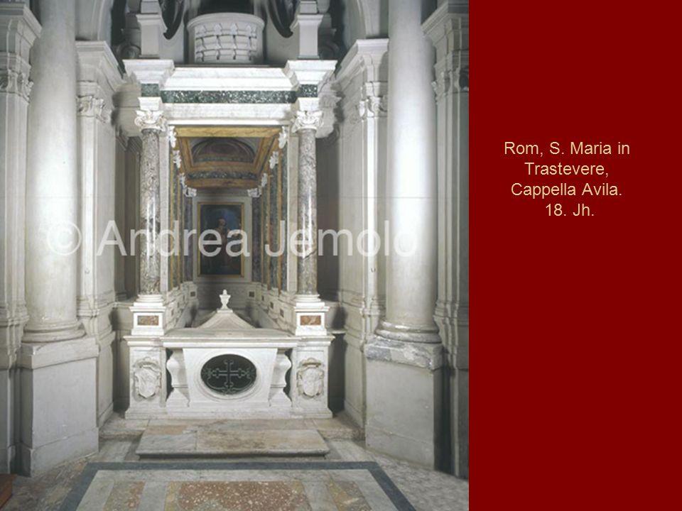 Rom, S. Maria in Trastevere, Cappella Avila. 18. Jh.