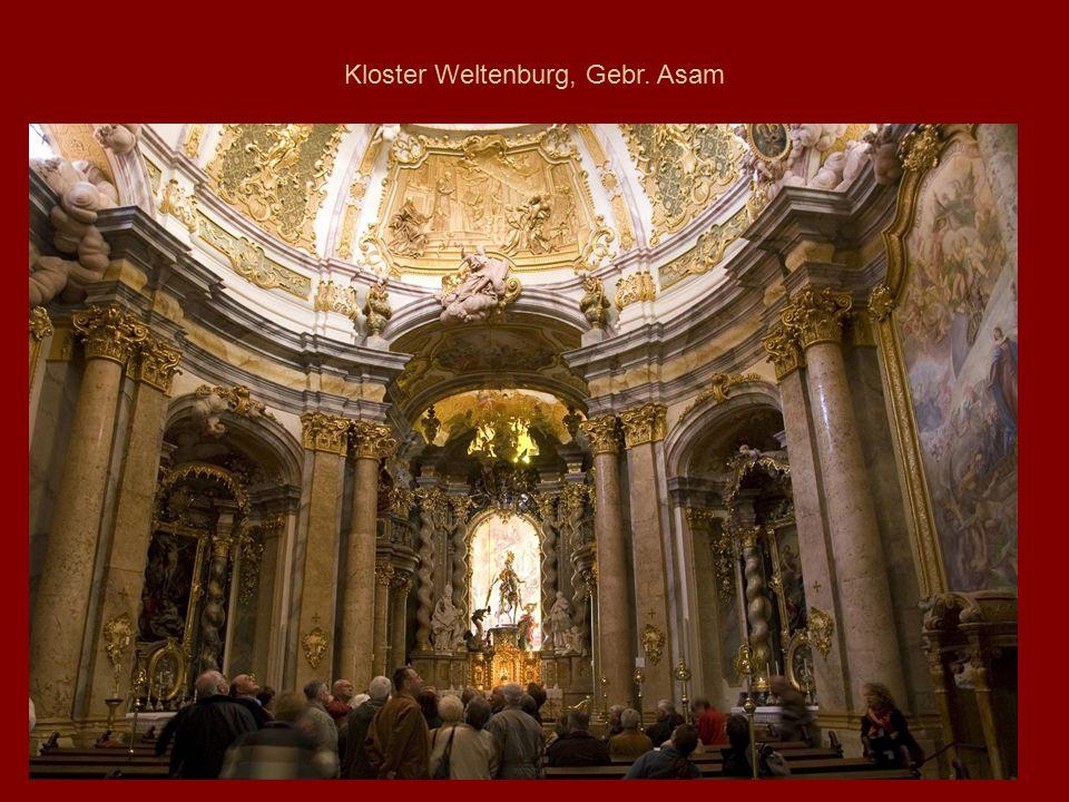 Kloster Weltenburg, Gebr. Asam