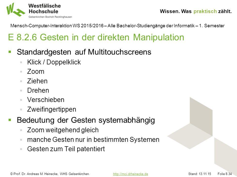 © Prof. Dr. Andreas M. Heinecke, WHS Gelsenkirchen. http://mci.drheinecke.dehttp://mci.drheinecke.de Wissen. Was praktisch zählt. Stand: 13.11.15 Foli