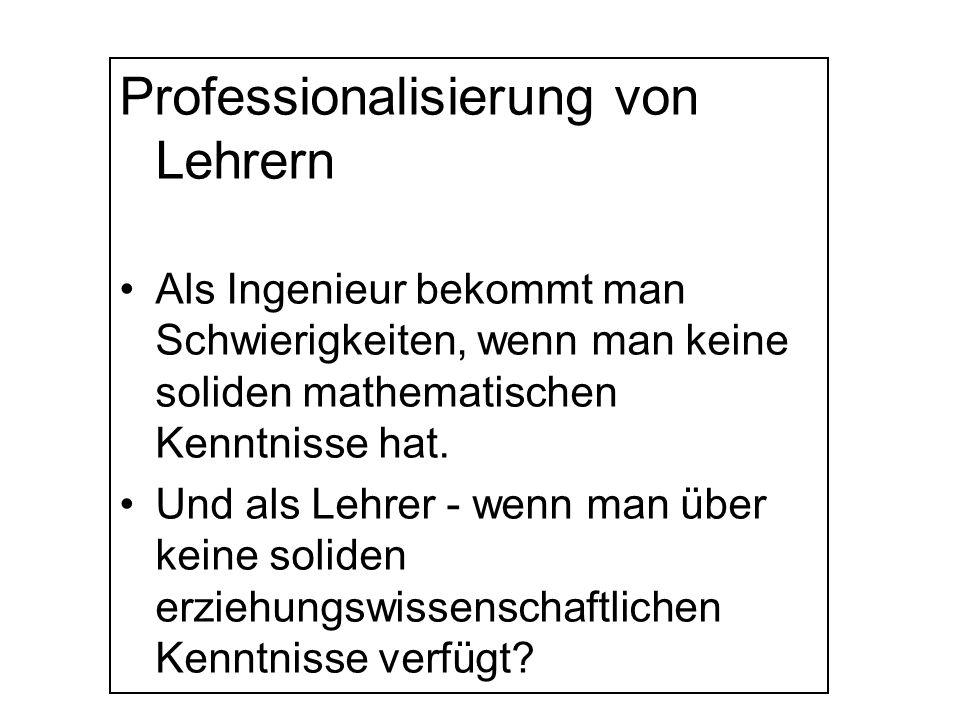 Professionalisierung von Lehrern Spezialisierung nicht nur nach Schulfächern und schon gar nicht nach Schulformen Teamarbeit Hochwertige Fortbildung Ganztagsbetrieb der Schule Interprofessionalisierung Forschung und Innovation