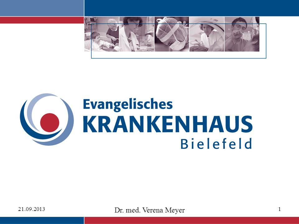 21.09.2013 Dr. med. Verena Meyer 1
