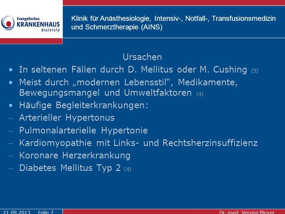 Klinik für Anästhesiologie, Intensiv-, Notfall-, Transfusionsmedizin und Schmerztherapie (AINS) Ursachen In seltenen Fällen durch D.