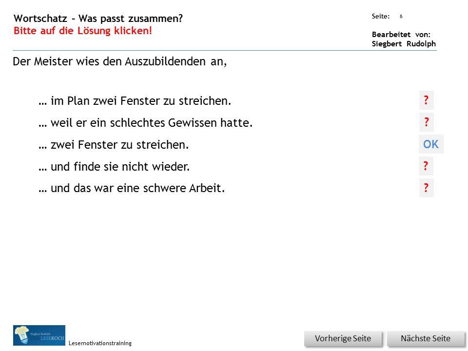 Übungsart: Seite: Bearbeitet von: Siegbert Rudolph Lesemotivationstraining 7 Wortschatz – Was passt zusammen.