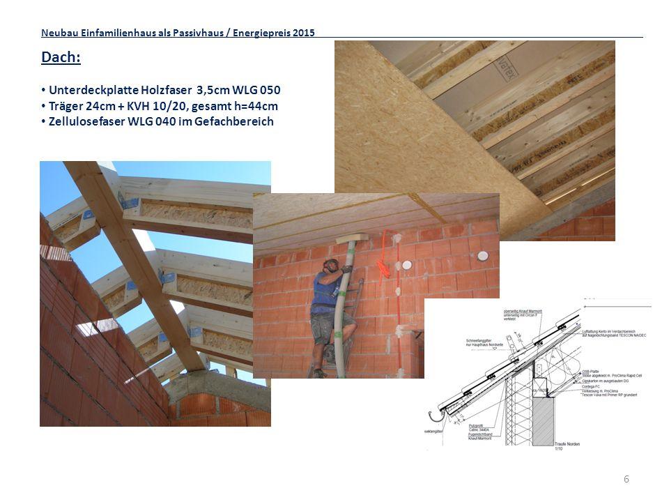 7 Fenster: Holz-Alu Fensterelemente Passivhausfenster neueste Generation / phA advanced component Glasart: 4 EN Plus/ 18/ 4/ 18/ 4 EN plus Ug=0,5 W/m²K Süd- und Westfassade mit Alu Verbund-Raffstore für eine optimale Regulierung d.