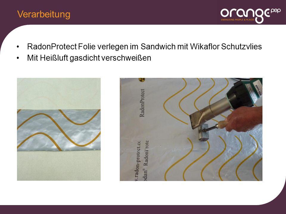 RadonProtect Folie verlegen im Sandwich mit Wikaflor Schutzvlies Mit Heißluft gasdicht verschweißen Verarbeitung