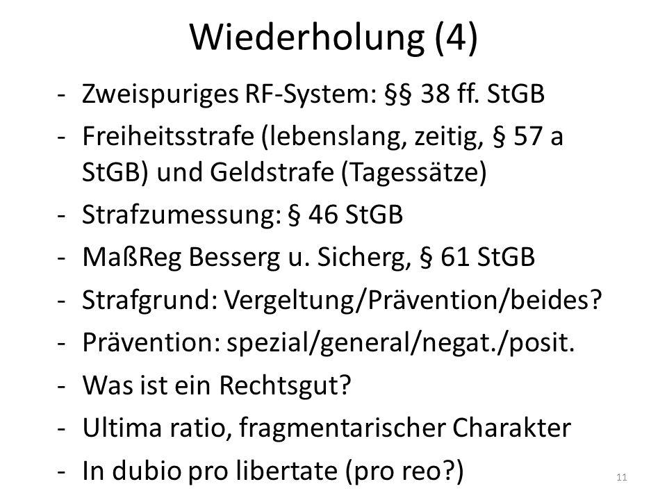 Wiederholung (4) -Zweispuriges RF-System: §§ 38 ff.